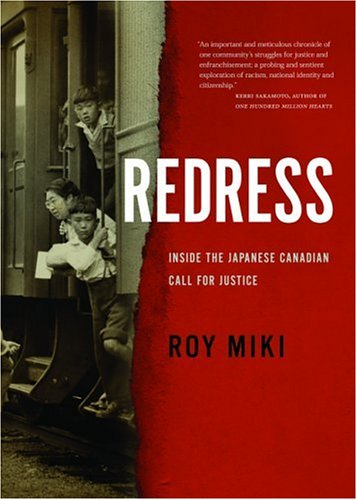 Redress: Inside the Japanese Canadian Call for Justice