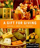 A Gift for Giving, Donna Lang, 0609605909