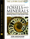 An Introduction to Fossils and Minerals, Jon Erickson, 0816042365