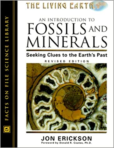An Introduction to Fossils and Minerals: Seeking Clues to