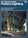 How to Design and Install Outdoor Lighting, William H. Wilson, 0897210263