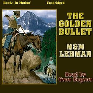 The Golden Bullet Audiobook