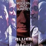 Blues On Bach by The Modern Jazz Quartet (2013-08-03)