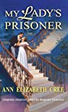 img - for My Lady's Prisoner book / textbook / text book