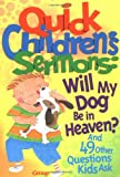 Quick Children's Sermons, Group Publishing Staff, 1559456124