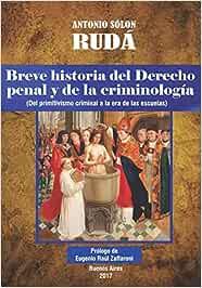 Breve historia del Derecho penal y de la criminología: Del
