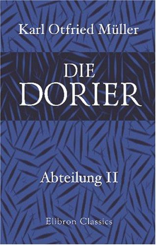 Die Dorier: Abteilung 2. Drittes und viertes Buch