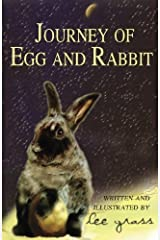 Journey Of Egg And Rabbit by Lee Grass (2016-03-25) Paperback