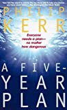 A Five Year Plan, Philip Kerr, 0770427952