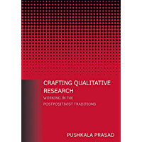 Crafting Qualitative Research: Working in the Postpositivist Traditions: Working in the Postpositivist Traditions