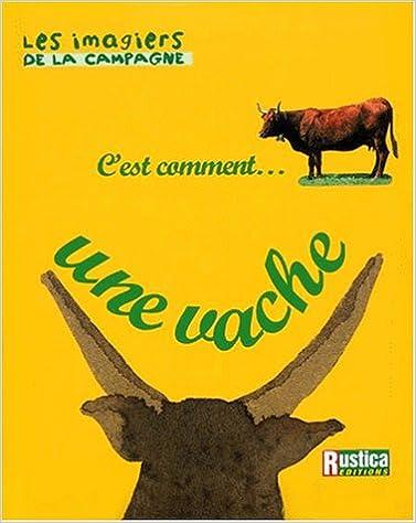 Livre C'est comment une vache ? pdf