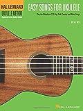 Easy Songs For Ukulele Supplementary Songbook To Hal Leonard Ukulele Method