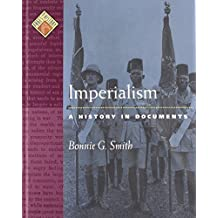 Imperialism: A History in Documents