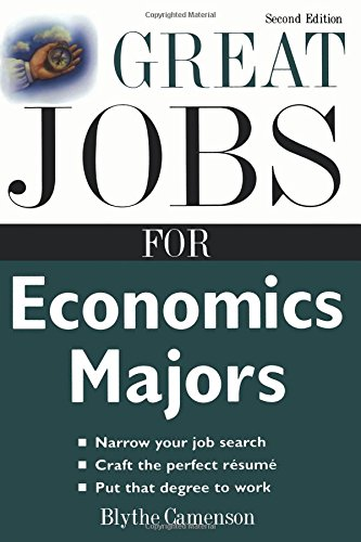 Great Jobs for Economics Majors (Great Jobs For…Series)