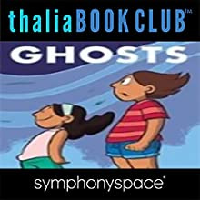 Thalia Kids' Book Club: Raina Telgemeier Ghosts Performance by Raina Telgemeier Narrated by Madeline Cohen