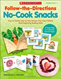 No-Cook Snacks, Immacula A. Rhodes, 0545208246
