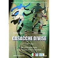 Casacche divise. 1940-1945: gli atleti della Lazio nella seconda guerra mondiale
