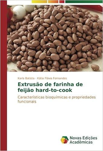 Extrusão de farinha de feijão hard-to-cook: Características ...