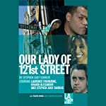 Our Lady of 121st Street | Stephen Adly Guirgis