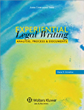 Experiential Legal Writing: Analysis, Process, and Documents (Aspen Coursebook)