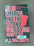 Latin America and the Second World War, 1939-1942 9780485177107