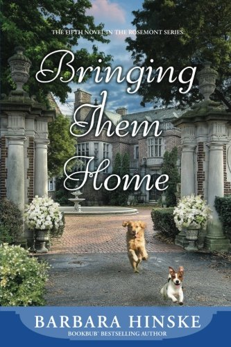 Download Bringing Them Home: The Fifth Novel in the Rosemont Series (Volume 5) pdf