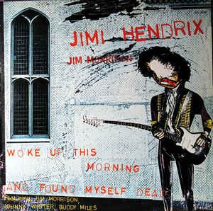 Woke Up This Morning and Found Myself Dead - Hendrix Boot