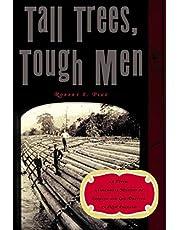 Tall Trees Tough Men