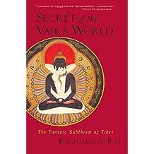 Secret of the Vajra World: The Tantric Buddhism of Tibet