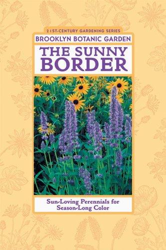 The Sunny Border: Sun-Loving Perennials for Season-Long - Shades Sunny Ltd