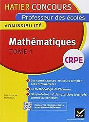 Concours professeur des écoles 2015 - Mathématiques Tome 1 - Epreuve écrite d'admissibilité