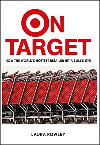 On Target: How the World's Hottest Retailer Hit a - Stores Ca Target