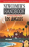 Newcomer's Handbook for Moving to and Living in Los Angeles, Joan Wai, 0912301910