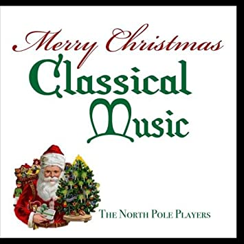 image unavailable image not available for color merry christmas classical music - Christmas Classical Music