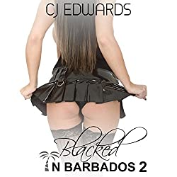 Blacked in Barbados 2