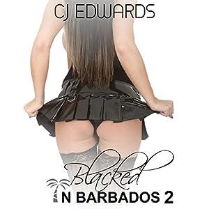 Blacked in Barbados 2 Audiobook