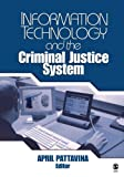 Information Technology and the Criminal Justice System 1st Edition