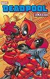 Deadpool Classic Volume 5, Joe Kelly, 0785155198
