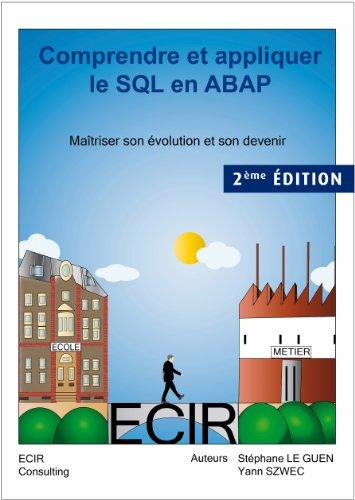 Download Comprendre et appliquer le SQL en ABAP (French Edition) Pdf