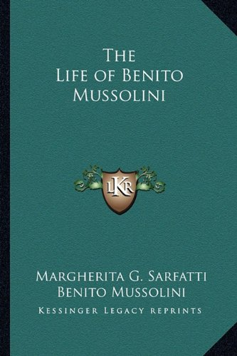Read Online The Life of Benito Mussolini pdf