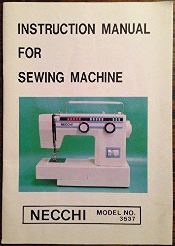 Necchi Model 3537 Sewing Machine Instruction Manual