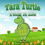 Tara Turtle Tells A Lie |  Jupiter Kids