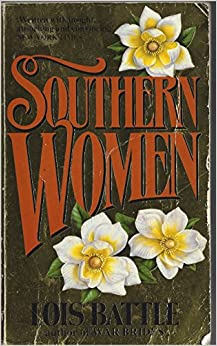 Southern Women (A Star book)