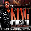 The King of the South Audiobook by Blake Karrington Narrated by B. A. Washington