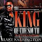The King of the South | Blake Karrington