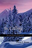 Download The Calling: For the Women of AngelFire (Volume 3) in PDF ePUB Free Online