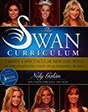 The Swan Curriculum, Nely Galan, 0060763361