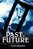 The Past and the Future, Nate Jhonsen, 1449733735