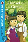 Read It Yourself Hansel and Gretel (Read It Yourself with Ladybird. Level 3. Book Band 8)