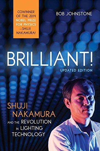 Brilliant   Shuji Nakamura And The Revolution In Lighting Technology  Updated Edition